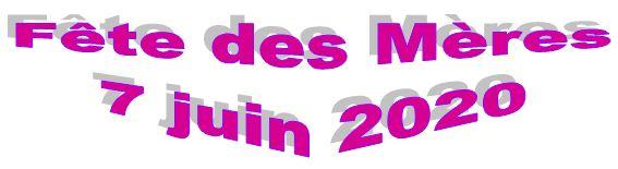 Fête des Mères – 7 juin 2020
