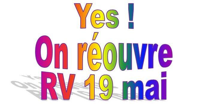 RÉOUVERTURE 19 MAI